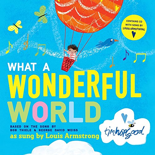 Books about the Weather for Kids - What a Wonderful World by Tim Hopgood