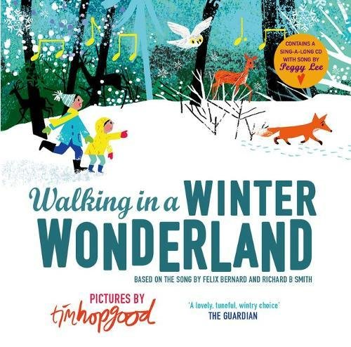 Books about the Weather for Kids - Walking in a Winter Wonderland by Tim Hopgood
