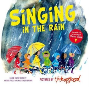 Books about the Weather for Kids - Singing in the Rain by Tim Hopgood