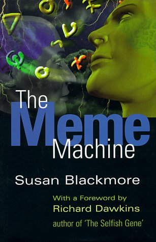 The best books on Consciousness - The Meme Machine by Susan Blackmore