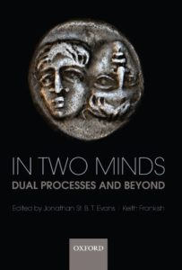 The best books on Philosophy of Mind - In Two Minds: Dual Processes and Beyond by Keith Frankish