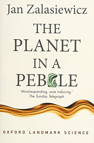 The best books on Evolution of the Earth - The Planet in a Pebble: A journey into Earth's deep history by Jan Zalasiewicz