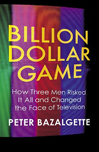 Best Nonfiction Books of 2017 - Billion Dollar Game: How 3 Men Risked it All and Changed the Face of TV by Peter Bazalgette