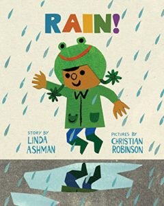 Books about the Weather for Kids - Rain by Christian Robinson & Linda Ashman