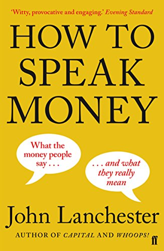 Best Investment Books for Beginners - How to Speak Money by John Lanchester