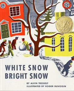 Books about the Weather for Kids - White Snow, Bright Snow by Roger Duvoisin