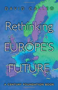 The best books on The European Union - Rethinking Europe's Future by David Calleo