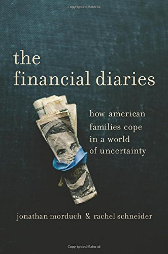 Best Economics Books of 2017 - The Financial Diaries: How American Families Cope in a World of Uncertainty by Jonathan Morduch and Rachel Schneider