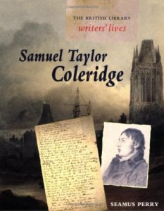 Seamus Perry on The Best Samuel Taylor Coleridge Books - Samuel Taylor Coleridge (British Library Writers' Lives) by Seamus Perry