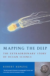 The best books on Anthropocene Oceans - Mapping the Deep by Robert Kunzig