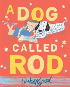 Books about the Weather for Kids - A Dog Called Rod by Tim Hopgood