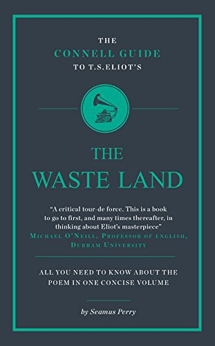 Seamus Perry on The Best Samuel Taylor Coleridge Books - The Connell Guide to T.S. Eliot's The Waste Land by Seamus Perry