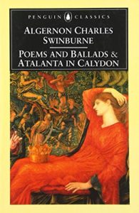 The best books on Sex in Victorian Literature - Poems and Ballads by Algernon Charles Swinburne
