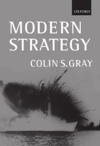 The best books on Military Strategy - Modern Strategy by Colin Gray