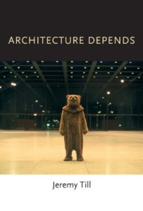 The best books on The Context of Architecture - Architecture Depends by Jeremy Till