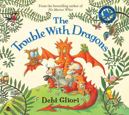 The Trouble With Dragons by Debbie Gliori