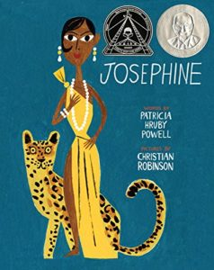 Josephine: A Dazzling Life by Christian Robinson & Patricia Hruby Powell