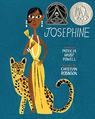 Books on Black Icons for Children - Josephine: A Dazzling Life by Christian Robinson & Patricia Hruby Powell