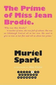 The Best Books by Muriel Spark - The Prime of Miss Jean Brodie by Muriel Spark