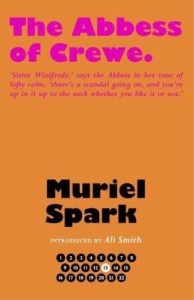 The Best Books by Muriel Spark - The Abbess of Crewe by Muriel Spark