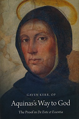 The best books on Arguments for the Existence of God - Aquinas's Way to God: The Proof in De Ente et Essentia by Gaven Kerr