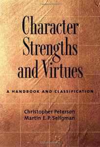 The best books on Moral Character - Character Strengths and Virtues: A Handbook and Classification by Christopher Peterson and Martin Seligman