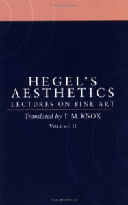 The Best Hegel Books - Aesthetics: Lectures on Fine Art Vol. II by G. W. F. Hegel & transl. Tom Knox