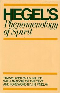 The Best Hegel Books - Phenomenology of Spirit by A. V. Miller & G. W. F. Hegel