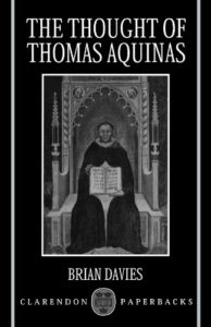 The best books on Arguments for the Existence of God - The Thought of Thomas Aquinas by Brian Davies