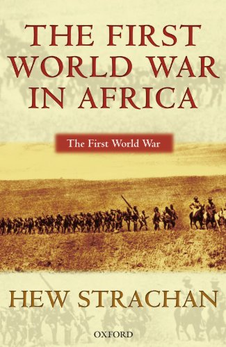 The Best Military History Books - The First World War in Africa by Hew Strachan