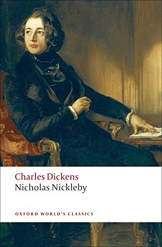 The best books on Schoolmasters in Fiction - Nicholas Nickleby by Charles Dickens
