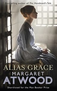 The best books on Navigating the Future: a reading list for young adults - Alias Grace by Margaret Atwood