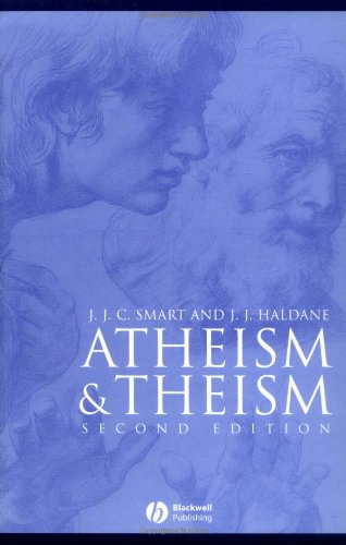 The best books on Arguments for the Existence of God - Atheism and Theism by J. J. C. Smart & John Haldane