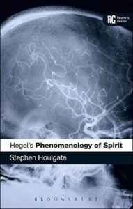 The Best Hegel Books - Hegel's 'Phenomenology of Spirit': A Reader's Guide by Stephen Houlgate