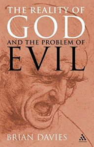 The best books on Arguments for the Existence of God - The Reality of God and the Problem of Evil by Brian Davies