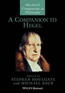 The Best Hegel Books - A Companion to Hegel by Stephen Houlgate