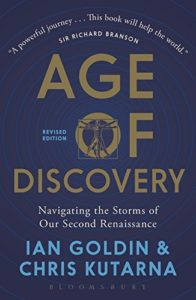 The best books on Navigating the Future: a reading list for young adults - Age of Discovery by Chris Kutarna & Ian Goldin