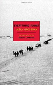 The best books on Ukraine - Everything Flows by Vasily Grossman