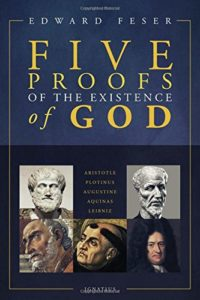 The best books on Arguments for the Existence of God - Five Proofs of the Existence of God by Edward Feser