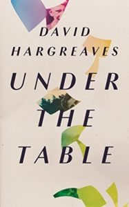 The best books on Schoolmasters in Fiction - Under The Table by David Hargreaves