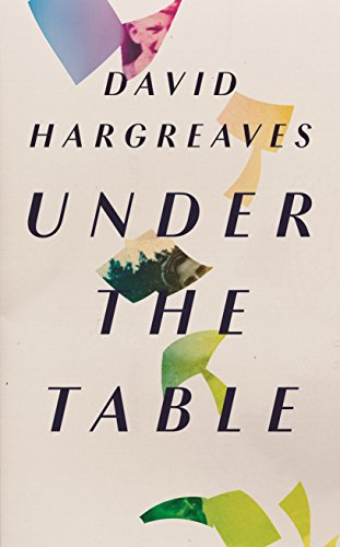 Under The Table by David Hargreaves