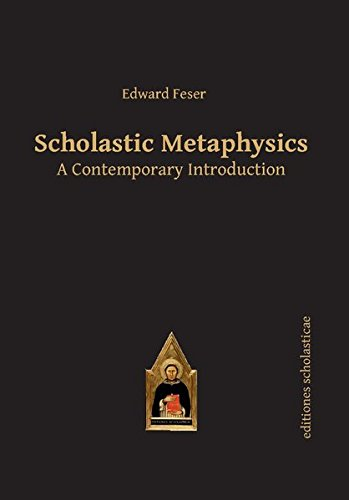 The best books on Arguments for the Existence of God - Scholastic Metaphysics: A Contemporary Introduction by Edward Feser
