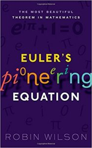 The best books on The History of Mathematics - Euler's Pioneering Equation by Robin Wilson