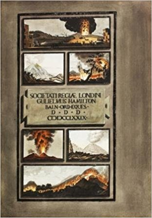 The best books on Volcanoes - Campi Phlegraei: Observations on the Volcanos of the Two Sicilies by William Hamilton