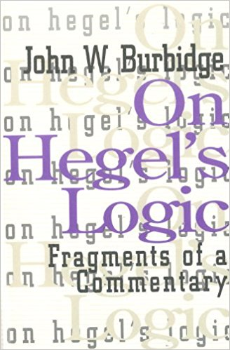 The best books on Hegel - On Hegel's Logic by John Burbidge