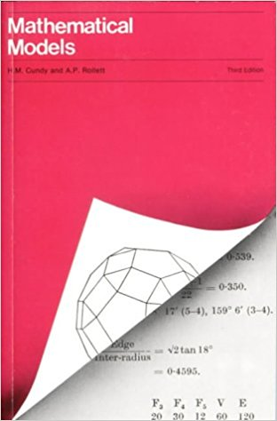 Mathematical Models by H. M. Cundy and A. P. Rollett.