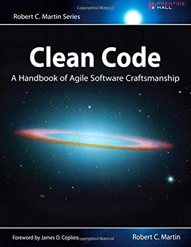 The best books on Computer Science and Programming - Clean Code: A Handbook of Agile Software Craftsmanship by Robert C. Martin