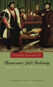 The best books on Adam and Eve - Renaissance Self-Fashioning: From More to Shakespeare by Stephen Greenblatt
