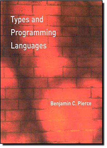 The best books on Computer Science and Programming - Types and Programming Languages by Benjamin C. Pierce