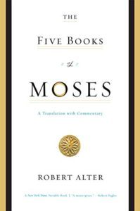 The best books on Adam and Eve - The Five Books of Moses: A Translation with Commentary by Robert Alter
